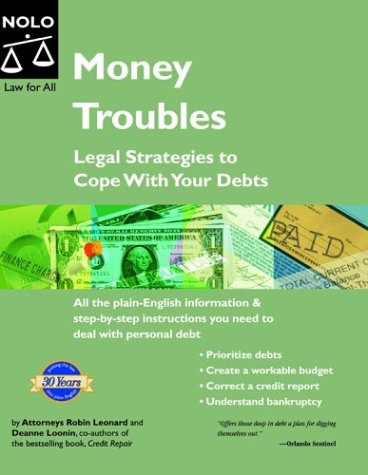 Money Troubles: Legal Strategies to Cope With Your Debts